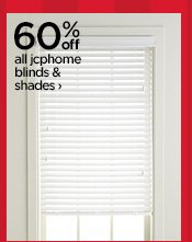 60% all jcphome blinds & shades›