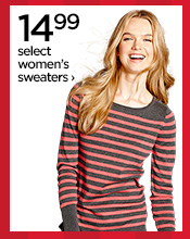 14.99 select women's sweaters›