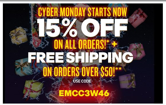 Cyber Monday Starts Now: 15% Off On All Orders* + Free Shipping On Orders Over $50!**
