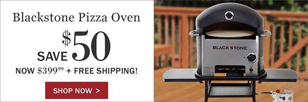 Save $50 on Blackstone Pizza Ovens