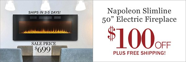 Save $100 on Napoleon Slimline 50-inch Electric Fireplaces
