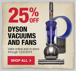 25% OFF Dyson Fans & Vacuums
