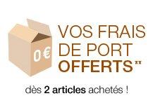 Vos frais de port offerts** dès 2 articles achetés !