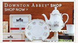 Visit our Downton Abbey Shop!