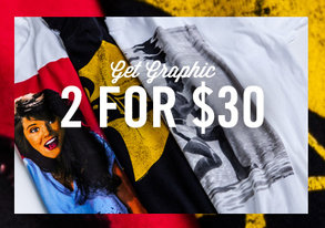 Shop Get Graphic: 2 for $30