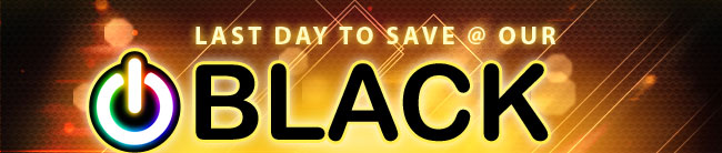 LAST DAY TO SAVE @ OUR