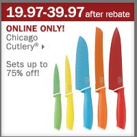 19.97-39.97 after rebate Chicago Cutlery® Sets up to 75% off!