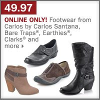 49.97 footwear from Carlos by Carlos Santana, Bare Traps®, Earthies®, Clarks® and more.