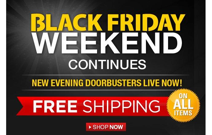Black Friday Weekend new evening doorbuster deals live now!