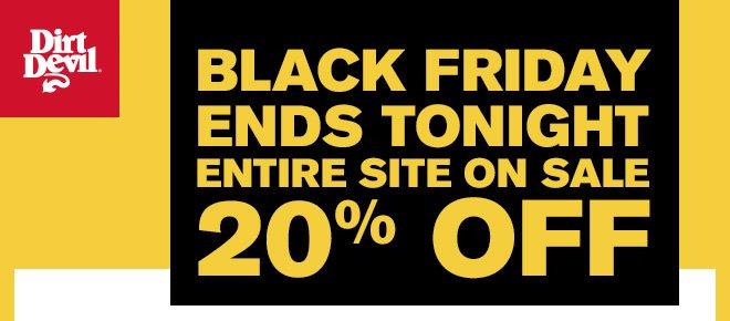 Black Friday Ends Tonight