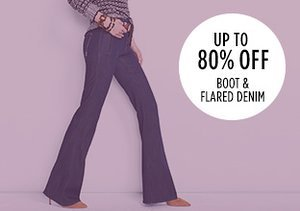 Up to 90% Off: Boot & Flared Denim