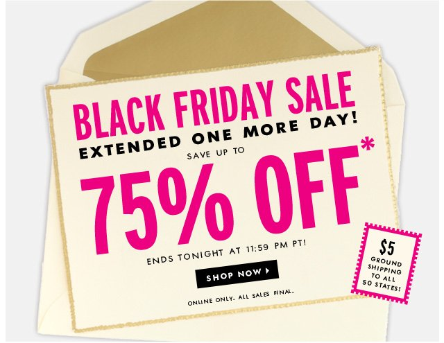 black friday sale extended. shop now.