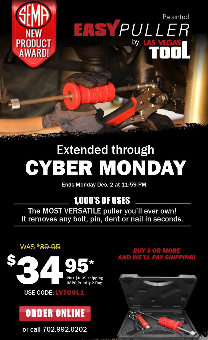 Extended through Cyber Monday - Expires 11:59 pm. The most versatile puller Only $34.95 plus shipping. Enter code LVTOOL1