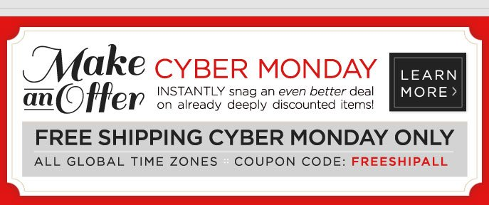 Free Shipping Cyber Monday Only