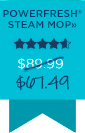POWERFRESH® STEAM MOP» $67.49