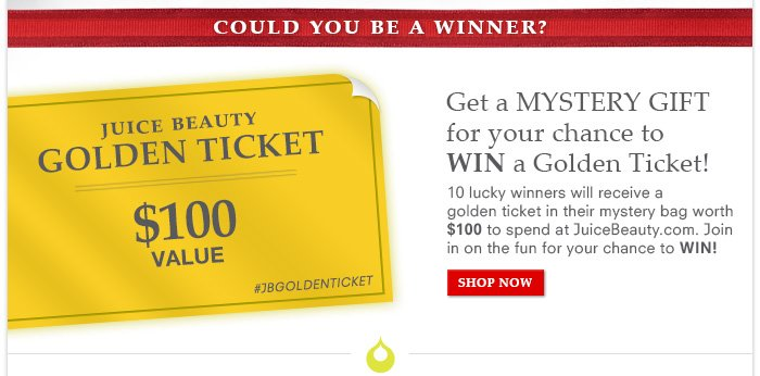 Get a Mystery Gift for your chance to WIN a Golden Ticket!
