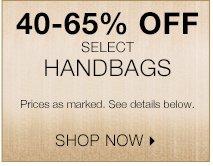 Shop 40-65% off select handbags