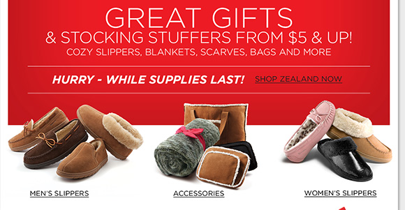 Today only, shop online and save 70% on ALL Zealand! Get great slippers, scarves, blankets, bags and more for women and men for $5 and up! Plus, we'll pay your tax and enjoy FREE Shipping on any regular priced UGG purchase!* Hurry to find the best selection when you shop online now at The Walking Company.