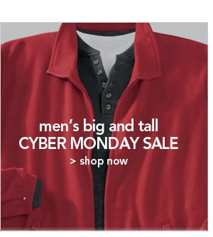 Men's Big and Tall Cyber Monday Sale