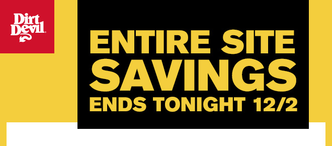 Entire Site Savings Ends Tonight