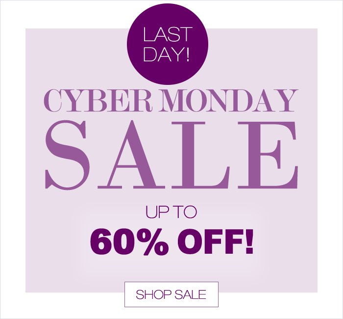 Cyber Monday Sale! Up to 60% off!