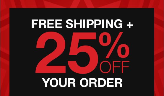Free shipping + 25% OFF your order! Hurry, ends tonight.