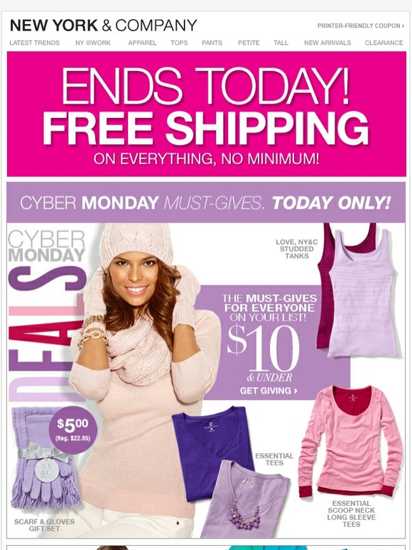 New York & Company Cyber Monday Ad, Deals & Sales out of 5 New York & Company is the ultimate destination for the modern working woman, offering fashion and accessories that are always stylish, feminine and on trend—all, at surprisingly affordable prices.