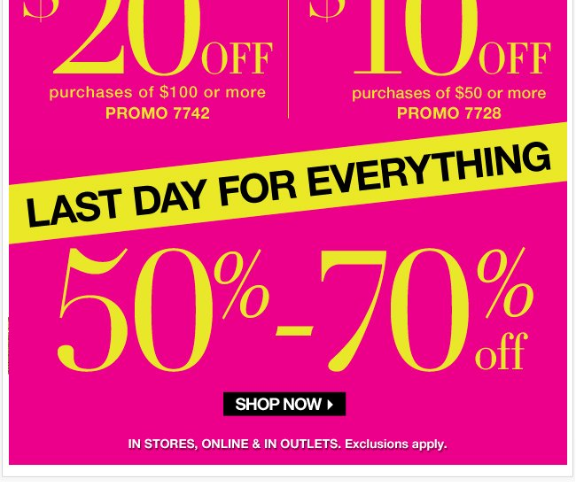 Last Day for Everything 50%-70% Off!