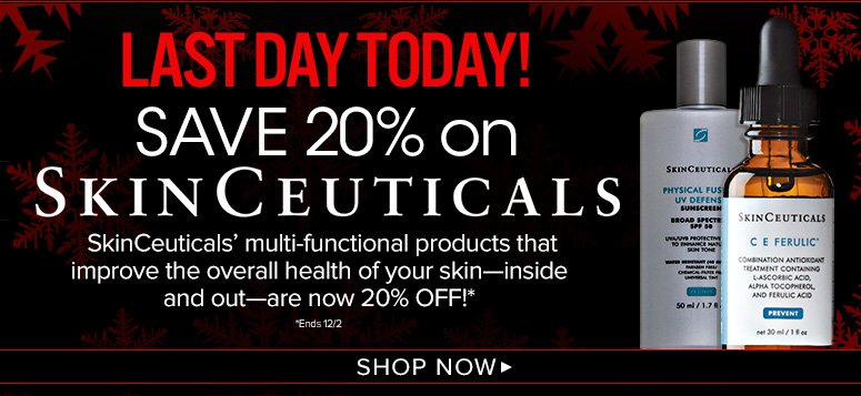 Save 20% on SkinCeuticals SkinCeuticals' multi-functional products that improve the overall health of your skin—inside and out—are now 20% off!**Last Day TodayShop Now>>