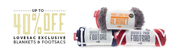 Up to 40% Off Lovesac Exclusive Blankets & Footsacs!