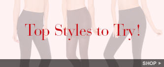 Top Styles to Try. Shop!