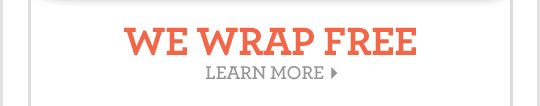 WE WRAP FREE LEARN MORE