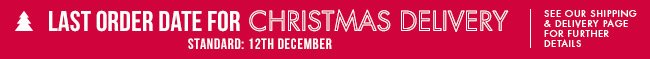 Last chance for standard delivery - 12 December