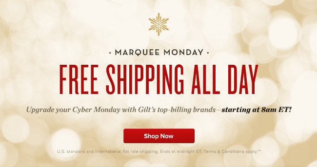 Free Shipping All Day - starting at 8am ET!