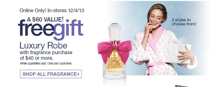 FREE GIFT with any $40 Purchase of Fragrance