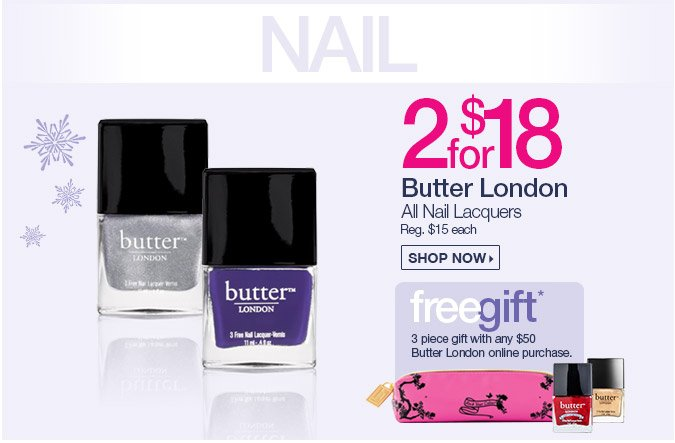 Butter London Nail Lacquers - 2 for $18.