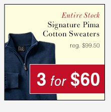 Signature Pima Cotton Sweaters - 3 for $60 USD