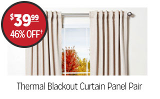 Thermal Blackout Curtain Panel Pair - $39.99 - 46% off‡