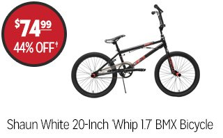 Shaun White 20-Inch 'Whip 1.7' BMX Bicycle - $74.99 - 44% off‡