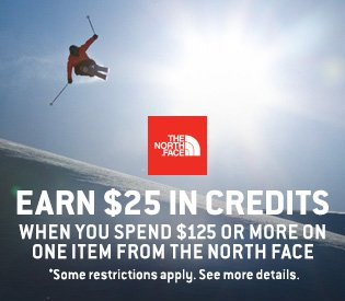 Buy The North Face, Get $25 Credits