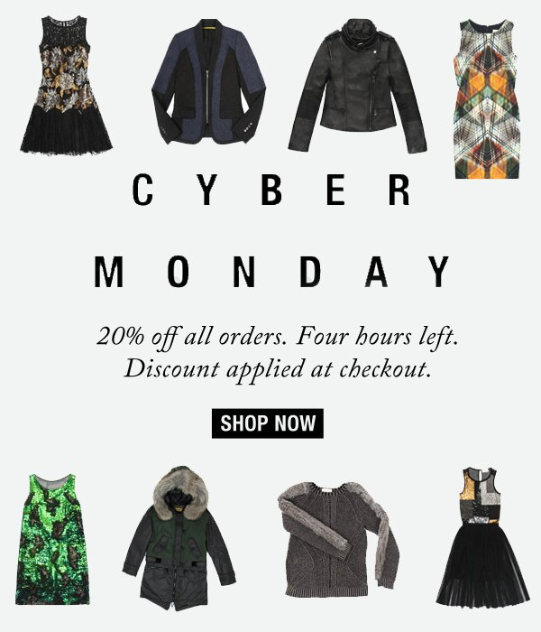 Cyber Monday. 20% Off site wide. Shop Now.