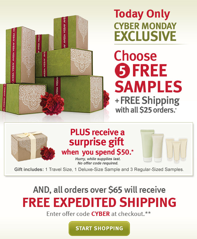 today only. cyber monday exclusive. choose 5 free samples. plue receive a surprise gift when you spend $50. and all orders over $65 will receive free expedited shipping. start shopping.