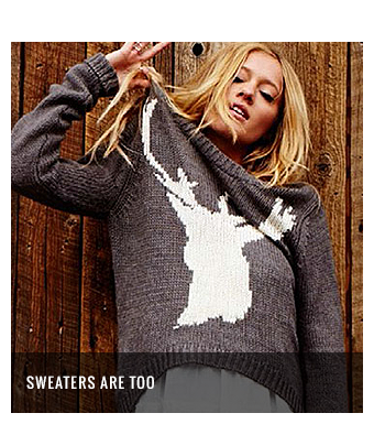 Sweaters Are Too