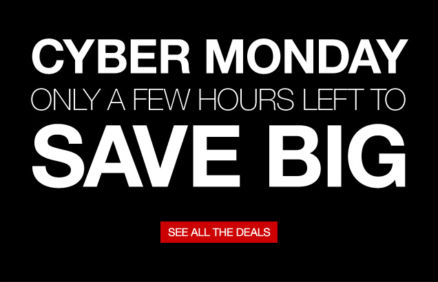 Cyber Monday. Only a few hours  left to save big. See all the deals.