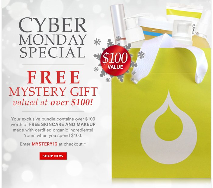 Free Cyber Monday Mystery Gift! Over $100 Value!