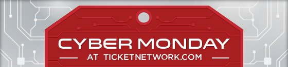 Cyber Monday at TicketNetwork.com