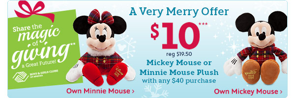 A Very Merry Offer - $10 Mickey Mouse or Minnie Mouse Plush with any $40 purchase | Shop Now