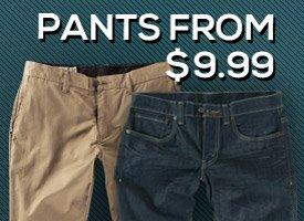 Pants Sale: Starting at $9.99!