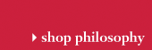 shop philosophy