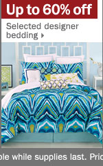 Up to 60% off select designer bedding.